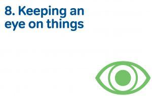 8 keeping an eye on things